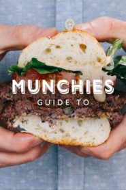 MUNCHIES Guide to…