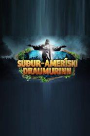 Suður-Ameríski Draumurinn