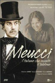 Meucci – L'italiano che inventò il telefono