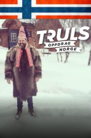 Truls – Mission Norway