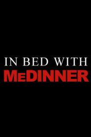 In Bed with Medinner