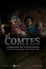 Comtes, l'orígen de Catalunya