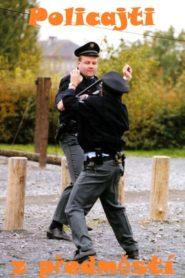 Policajti z předměstí
