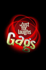 Just for Laughs: Gags