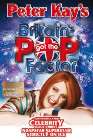 Peter Kay's Britain's Got the Pop Factor… and Possibly a New Celebrity Jesus Christ Soapstar Superstar Strictly on Ice