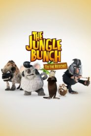 The Jungle Bunch: To The Rescue
