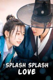 Splash Splash Love