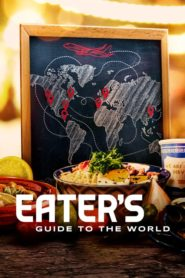 Eater's Guide to the World