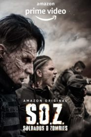 S.O.Z.: Soldiers or Zombies
